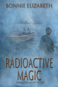 Book cover for Radioactive magic, a man on a smokey gray background looking over a boat
