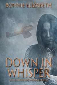 Book cover for Down in Whisper. girl on smoky gray background with an airplane being hit by lightning behind