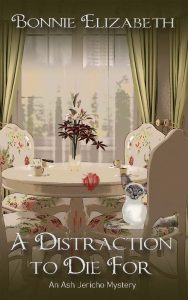 Book cover for A Distraction to Die For. A Siamese cat on a dining room table chair